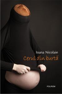 Cerul din burta, Ioana Nicolaie, Editura Polirom