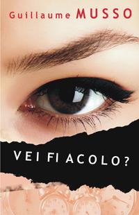 Guillaume Musso, Vei fi acolo?, Editura All