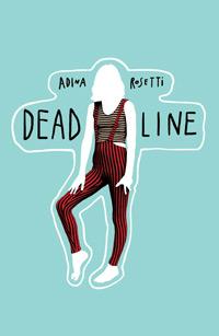 Deadline, Adina Rosetti, editura Curtea Veche