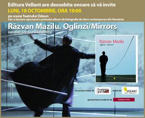 Razvan Mazilu. Oglinzi/Mirrors