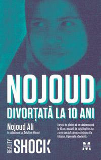 Nojoud, Divortata la 10 ani, Delphine Minoui, Editura Pandora M