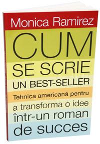 Monica Ramirez, Cum se scrie un best-seller