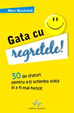 Marc Muchnick, Gata cu regretele!, Editura Amaltea