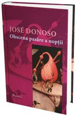 Obscena pasare a noptii, de Jose Donoso