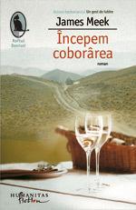 Incepem coborarea, James Meek, Editura Humanitas Fiction
