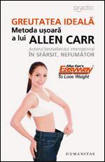 Greutatea ideala, Metoda usoara a lui Allen Carr