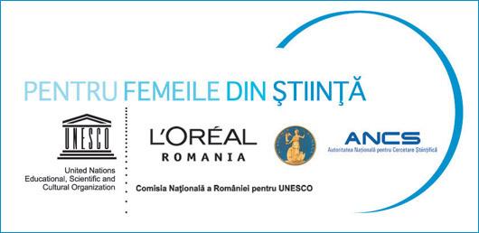 """UNESCO – L'Oréal """"Pentru femeile din stiinta"""""""
