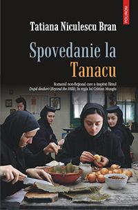 Tatiana Niculescu Bran, Spovedanie la Tanacu, editura Polirom