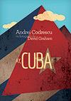 AY CUBA. O CALATORIE SOCIO-EROTICA