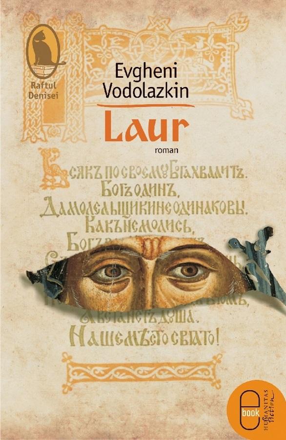 Laur, Evgheni Vodolazkin