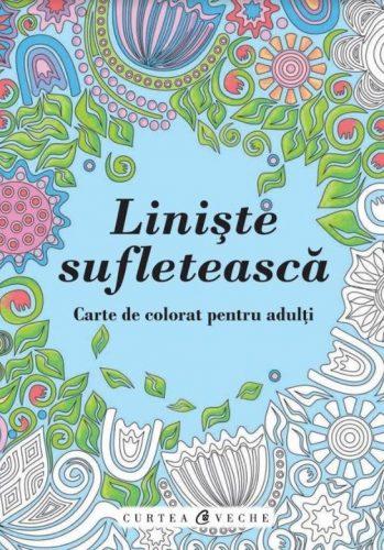 """Cartea de colorat pentru adulți """"Liniste sufletească"""" poate fi comandată aici."""