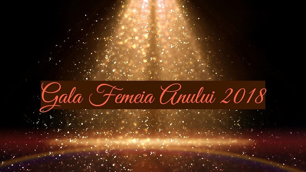 Astăzi vor fi decernate premiile Femeia Anului 2018
