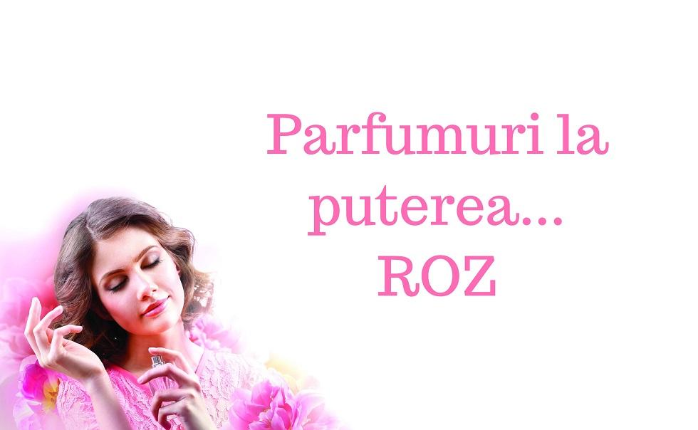 Parfumuri roz